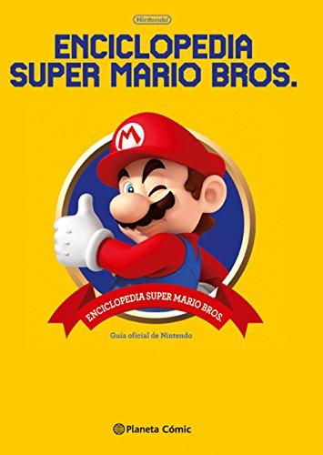 Enciclopedia Super Mario Bros 30ª Aniversario: Guía oficial de Nintendo (Manga Artbooks)