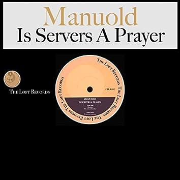 It Serves a Prayer