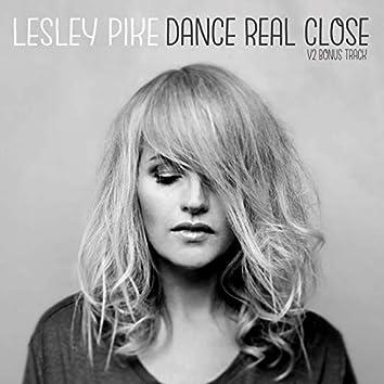 Dance Real Close (Bonus Track)