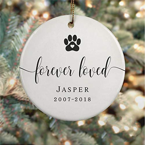 DONL9BAUER Holiday Tags Pet Memorial Ornament Forever Loved for Loss of Pet Round Porcelain Ceramic Souvenir Custom Name Decor Wedding Anniversary Christmas Tree Ornament