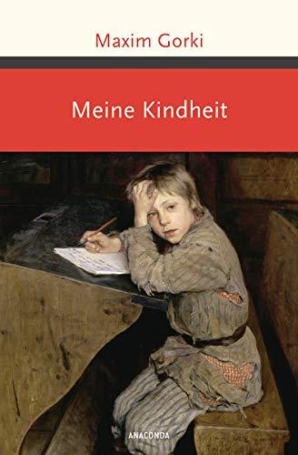 Meine Kindheit (Große Klassiker zum kleinen Preis, Band 221)