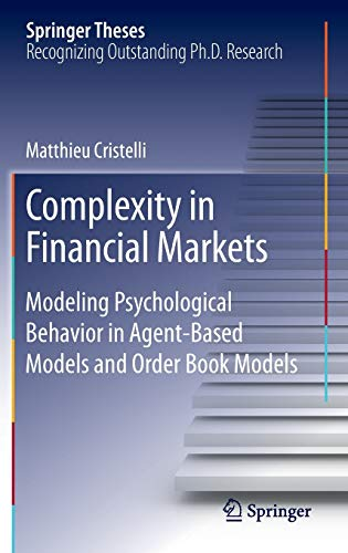 Complexity in Financial Markets: Modeling Psychological Behavior in Agent-Based Models and Order Boo