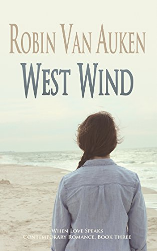 West Wind: When Love Speaks Contemporary Romance (English Edition)