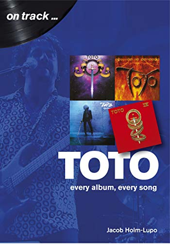 Toto: Every Album, Every Song