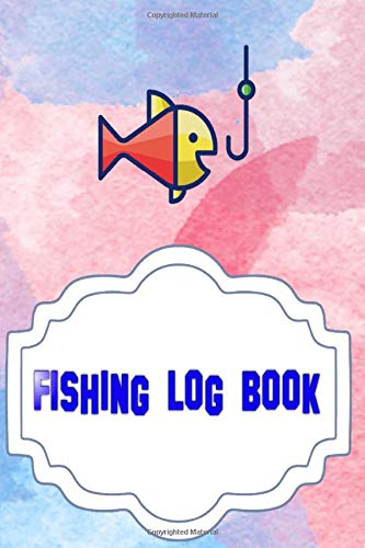 Fishing Journal Log: Saltwater Fishing Log 110 Pages Size 6 X 9 Inch Cover Matte | Tips - Ultimate # Time Standard Print.