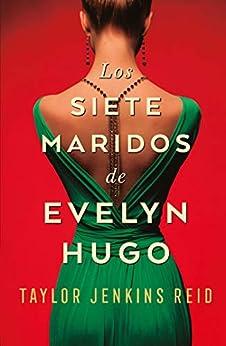 Los siete maridos de Evelyn Hugo (Umbriel narrativa) (Spanish Edition) by [Taylor Jenkins Reid, Nora Inés Escoms]