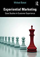 Experiential Marketing: Case Studies in Customer Experience