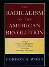 By Gordon S. Wood - The Radicalism of the American Revolution (1992-01-08) [Hardcover]