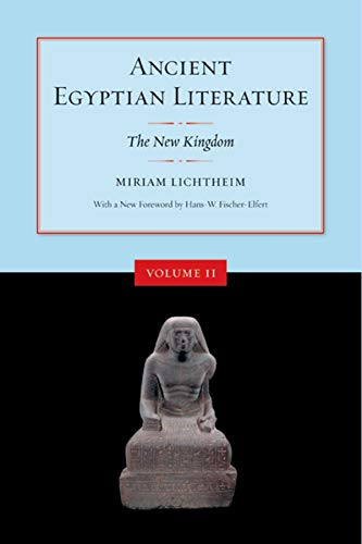 Ancient Egyptian Literature, Volume II: The New Kingdom