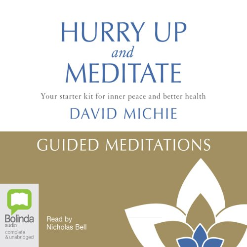 Hurry Up and Meditate: Guided Meditations Titelbild
