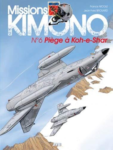 Missions Kimono, tome 6 : Piège à Koh-e-Shar