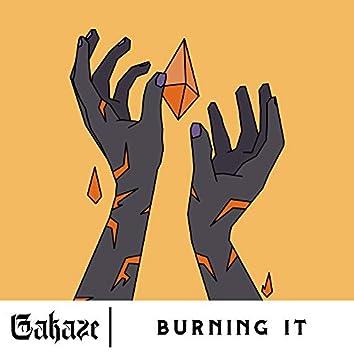 Burning It