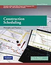 Jay S. Newitt: Construction Scheduling : Principles and Practices [With CDROM] (Hardcover); 2008 Edition