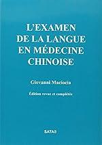L'examen de la langue en médecine chinoise de Giovanni Maciocia