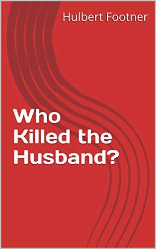 Who Killed the Husband? (English Edition)
