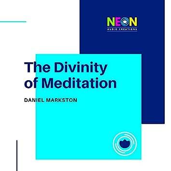 The Divinity Of Meditation