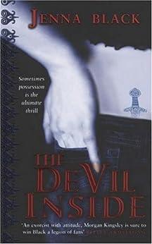 The Devil Inside: Number 1 in series (Morgan Kingsley Exorcist) by [Jenna Black]