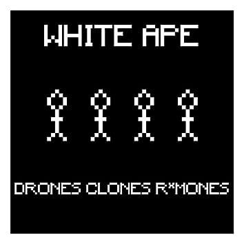 Drones Clones R*mones