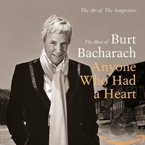 Burt Bacharach: Anyone Who Had A Heart - The Art Of The Songwriter