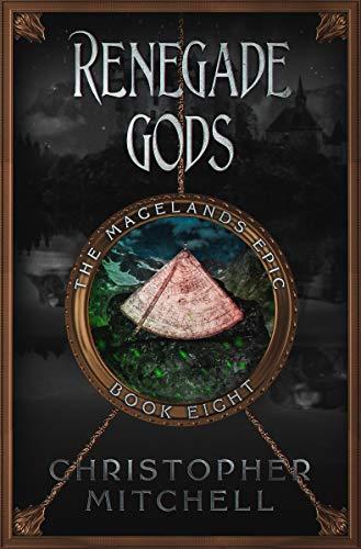 The Magelands Epic: Renegade Gods (Book 8)