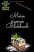 "Rezeptbuch zum Selberschreiben BACKBUCH ""Mein eigenes Backbuch"" liniert DIN A5 meine Lieblingsrezepte (German Edition)"