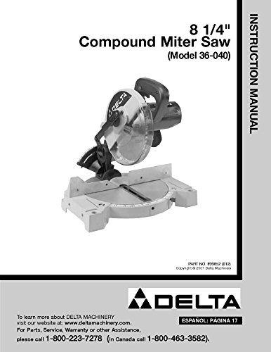 Delta 36-040 8 1/4 Compound Miter Saw Instruction Manual [Plastic Comb] [Jan ... [Plastic Comb]