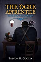 Book 8: THE OGRE APPRENTICE