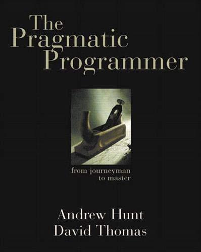 The Pragmatic Programmer: From Journeyman to Masterの詳細を見る