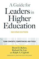 A Guide for Leaders in Higher Education: Concepts, Competencies, and Tools