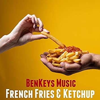 French Fries & Ketchup