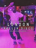 London Roller Disco