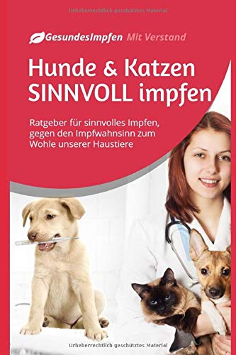 Hunde & Katzen SINNVOLL impfen