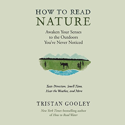 How to Read Nature Audiobook By Tristan Gooley cover art