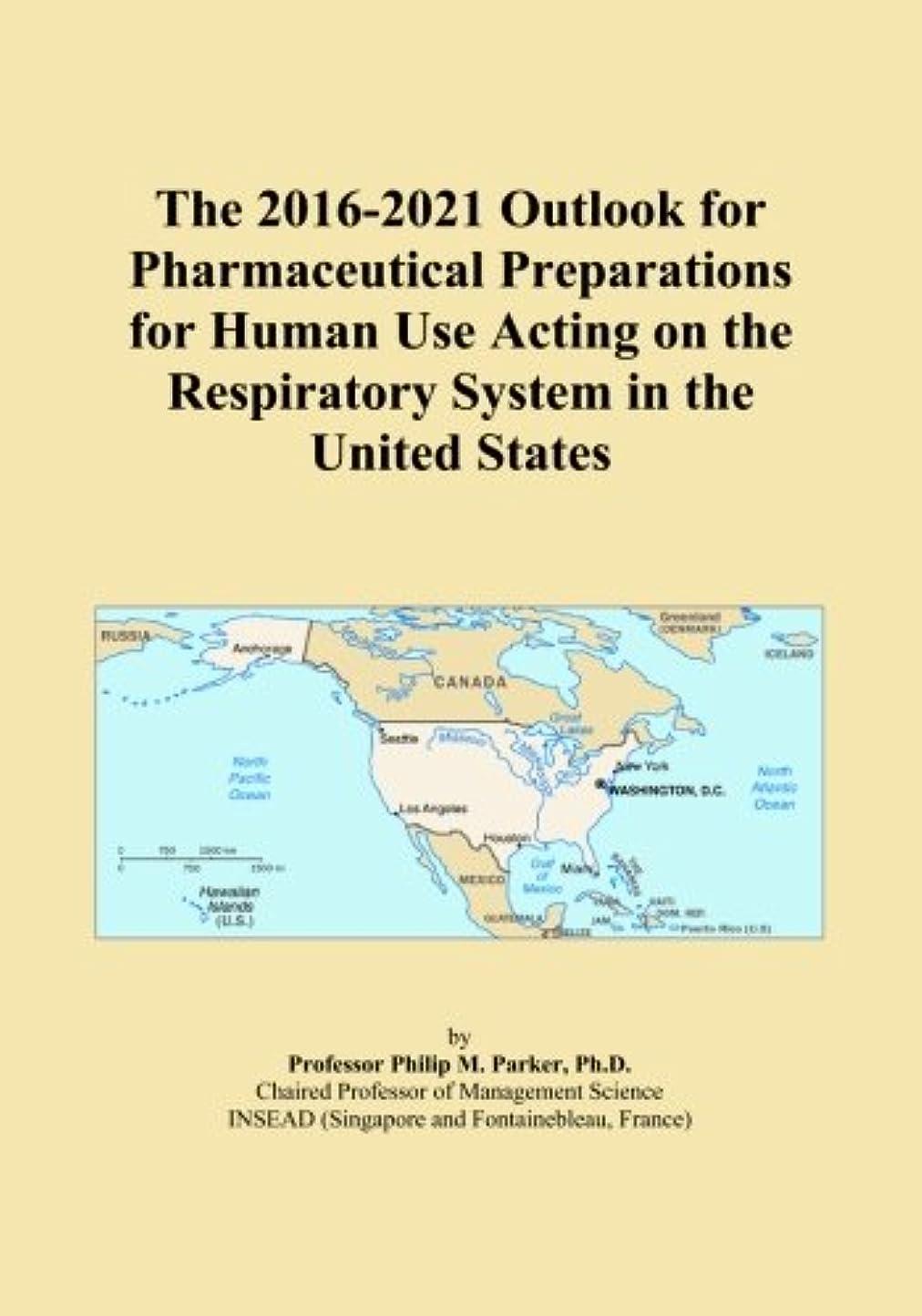 ハウジング大使泣いているThe 2016-2021 Outlook for Pharmaceutical Preparations for Human Use Acting on the Respiratory System in the United States