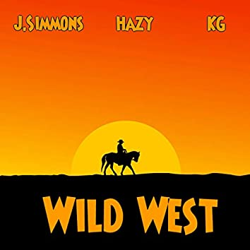 Wild West (feat. Kg & Hazy)