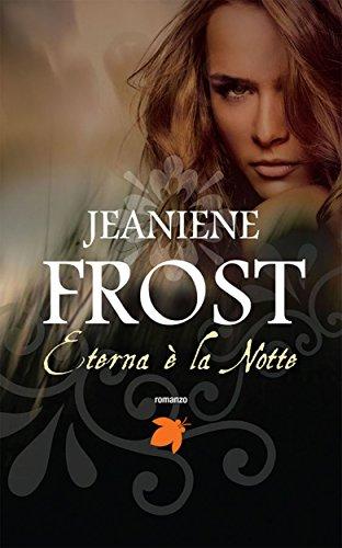 Eterna è la notte (Fanucci Editore) (Italian Edition)