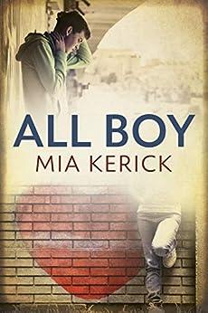 All Boy by [Mia Kerick]