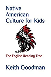 Native American Culture for Kids (The English Reading Tree) (AFFILIATE)