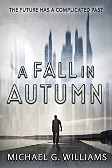 A Fall in Autumn by [Michael G. Williams]