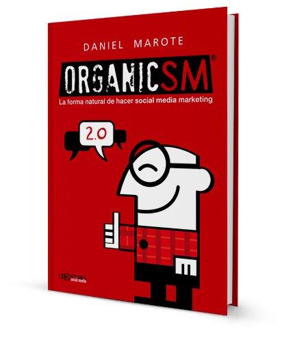 OrganicSM: la forma natural de hacer social media marketing