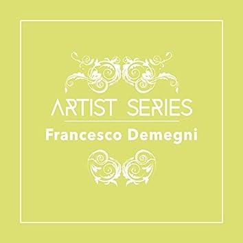 Artist Series: Francesco Demegni