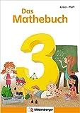 Das Mathebuch 3 / Schülerbuch: Klasse 3