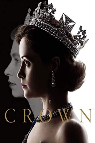 The Crown: The Crown TV Show   The Crown TV Series   Wonderful Notebook Diary   Cute Journal Gift