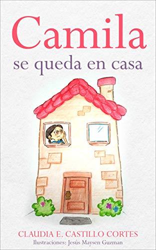 Camila se queda en casa