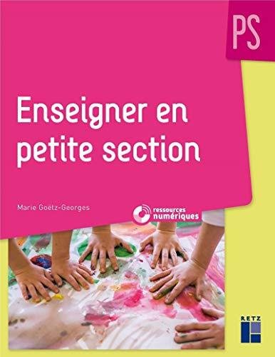 Enseigner en Petite Section + CD-Rom NE