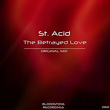 The Betrayed Love