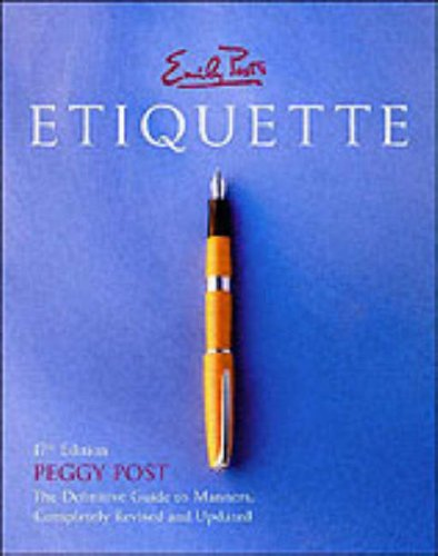 Emily Post's Etiquette, 17th Edition (Thumb Indexed)