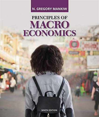 Compare Textbook Prices for Principles of Macroeconomics MindTap Course List 9 Edition ISBN 9780357133491 by Mankiw, N. Gregory