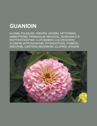 Guanidin: Guanin, Folsäure, Kreatin, Arginin, Metformin, Aminopterin, Tramazolin, Minoxidil, Guanosin-3,5-bispyrophosphat, Clothianidin, ... Kreatinin, Cimetidin, Moxonidin, Iclaprim