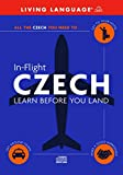 In-Flight Czech: Learn Before You Land - Living Language